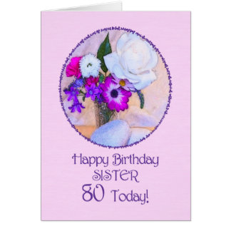 Sister, 80th birthday with painted flowers. greeting card