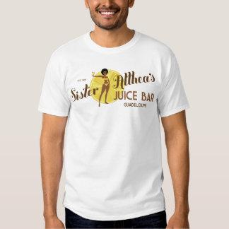 Sister Althea's Juice Bar T Shirt