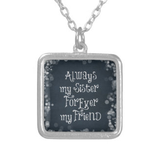 Sister and Friend Quote Square Pendant Necklace