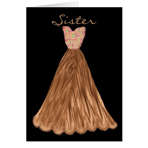 SISTER Be My  Bridesmaid COCOA BROWN Dress Greeting Cards