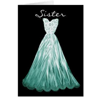 SISTER Be My  Bridesmaid TEAL & WHITE  Dress Card