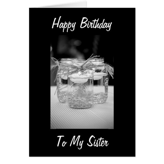 SISTER / BEST FRIEND BIRTHDAY BY CANDLELITE CARD