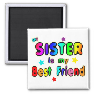 Sister Best Friend Square Magnet