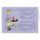 Sister Bridesmaid - Will You Be My Bridesmaid? Cards