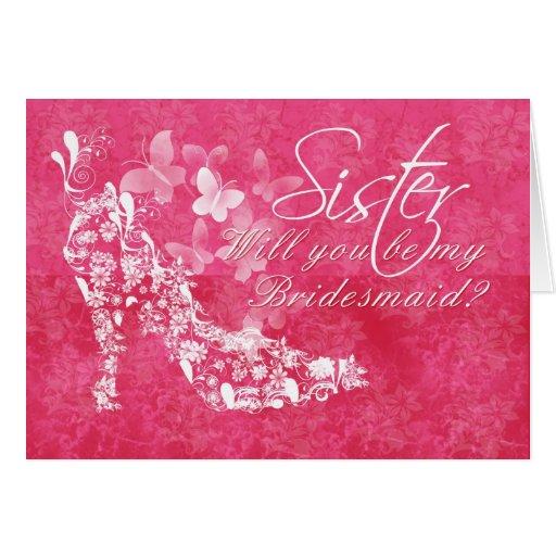 Sister Bridesmaid, will you be my Sister Bridesmai Greeting Card