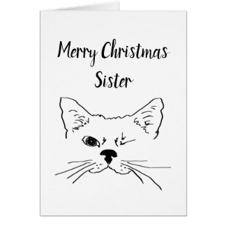 Sister Christmas Humor Quote Winking Cat Fun Card