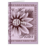 SISTER  - Happy 40th Birthday - LAVENDER Flower Greeting Card