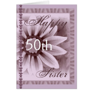 SISTER  - Happy 50th Birthday - LAVENDER Flower Card
