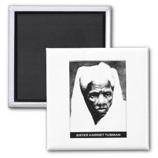 Sister Harriet Tubman Refrigerator Magnet
