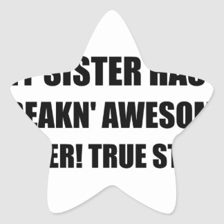 Sister Has Awesome Sister Star Sticker