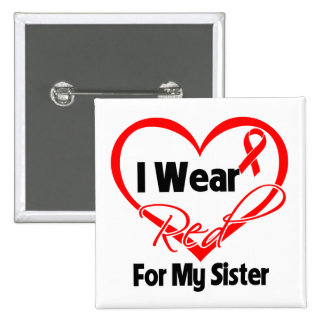 Sister - I Wear a Red Heart Ribbon Button