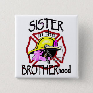 Sister in Brotherhood 15 Cm Square Badge