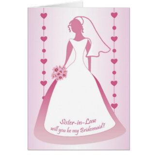 Sister-in-Law, Bridesmaid, white dress on pink Card