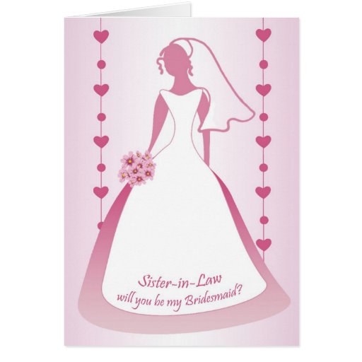 Sister-in-Law, Bridesmaid, white dress on pink Cards