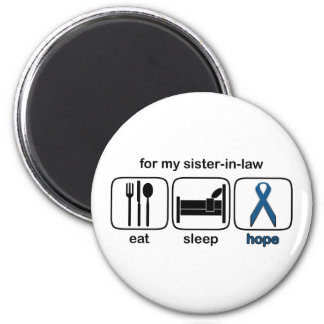 Sister-in-law Eat Sleep Hope - Colon Cancer Refrigerator Magnet