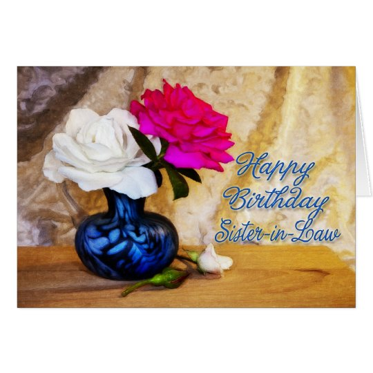 Sister-in-law, Happy Birthday with painted roses Card