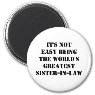 Sister-In-Law Magnet