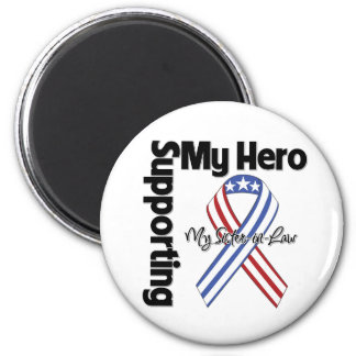 Sister-in-Law - Military Supporting My Hero 6 Cm Round Magnet