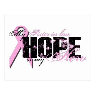 Sister-in-law My Hero - Breast Cancer Hope Postcard