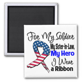 Sister-in-Law - My Soldier, My Hero Patriotic Ribb Square Magnet