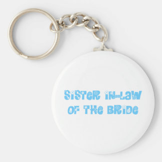 Sister In-Law of the Bride Keychains
