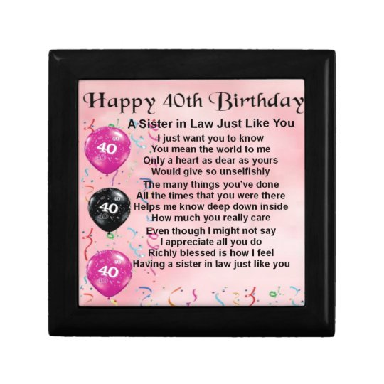 Sister In Law Poem 40th Birthday Gift Box