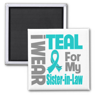Sister-in-Law - Teal Ribbon Ovarian Cancer Support Square Magnet