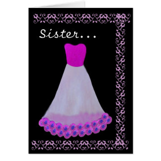 SISTER Maid of Honor Magenta Gown Lace Trim Greeting Card