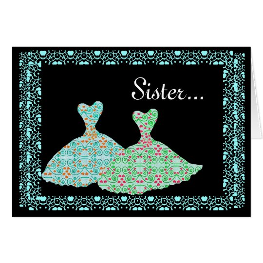 SISTER Matron of Honour Invite Blue & Green Gowns Greeting Card