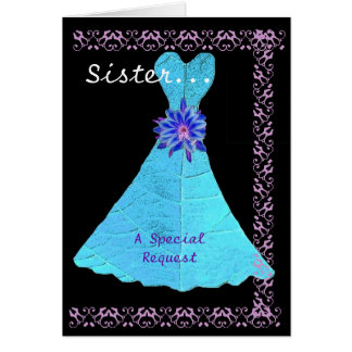 SISTER Matron of Honour Turquoise Gown Lace Trim Greeting Card