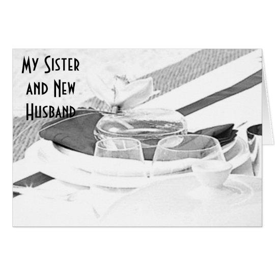 SISTER/NEW HUSBAND ON WEDDING DAY CARD