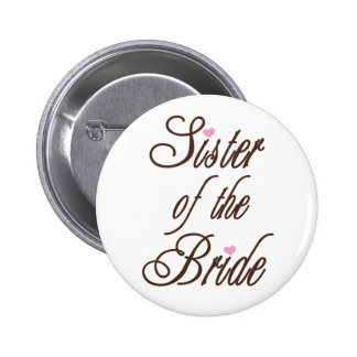 Sister of Bride Classy Browns 6 Cm Round Badge
