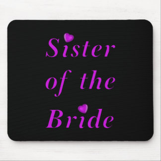 Sister of the Bride Simply Love Mouse Pad