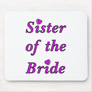 Sister of the Bride Simply Love Mouse Pads