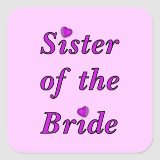 Sister of the Bride Simply Love Square Sticker