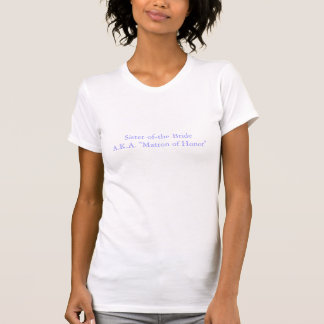 Sister-of-the-bride T-Shirt