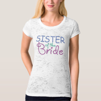 Sister of the Bride Tee Shirt