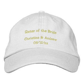 Sister Of the Bride w Couple s Names Embroidered Hat