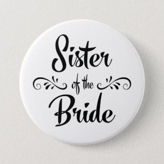 Sister of the Bride Wedding Rehearsal Dinner 7.5 Cm Round Badge