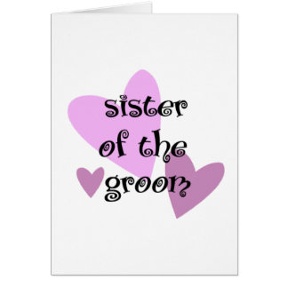 Sister of the Groom Card