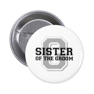 Sister of the Groom Cheer 6 Cm Round Badge