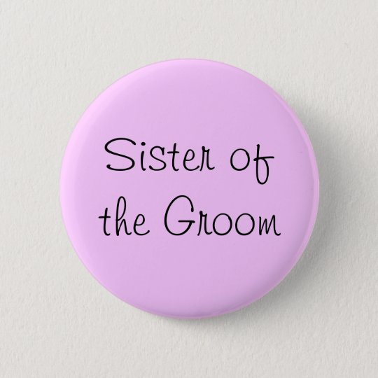 Sister of the Groom Pin