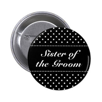 Sister of the groom pinback button