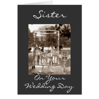 SISTER ON YOUR WEDDING DAY GREETING CARD