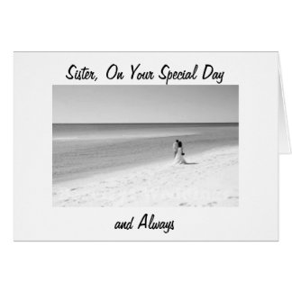 SISTER ON YOUR WEDDING DAY-LOVE HAPPINESS GREETING CARD