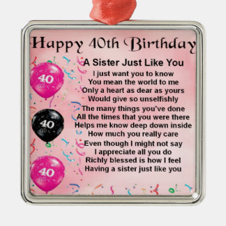 Sister Poem - 40th Birthday Silver-Colored Square Decoration