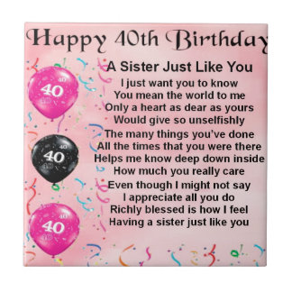 Sister Poem - 40th Birthday Small Square Tile