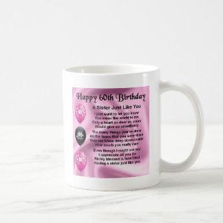 Sister poem  -  60th Birthday Basic White Mug