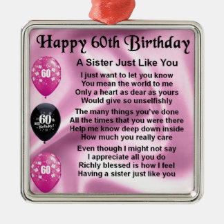 Sister poem  -  60th Birthday Silver-Colored Square Decoration