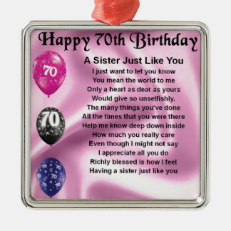 Sister Poem - 70th Birthday Silver-Colored Square Decoration